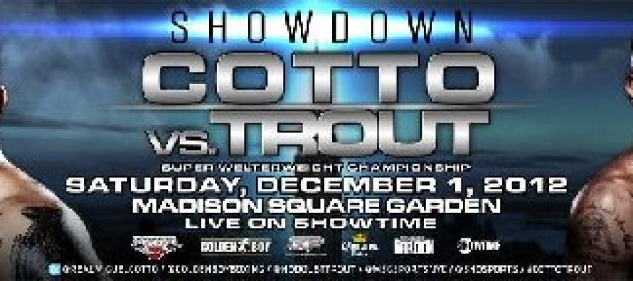 Showdown: Cotto-Trout Weights and Bout Sheet
