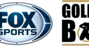 FOX SPORTS REACHES MULTI-MEDIA RIGHTS EXTENSION WITH GOLDEN BOY PROMOTIONS