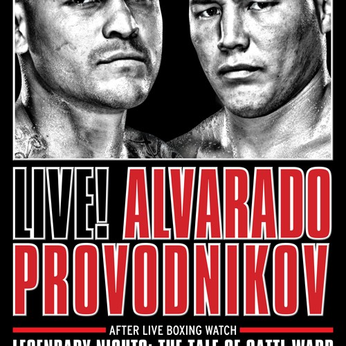 Videos: Alvarado and Provodnikov Features