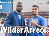 """Deontay Wilder vs Chris Arreola """"I'm Going to send him to the Hospital."""""""